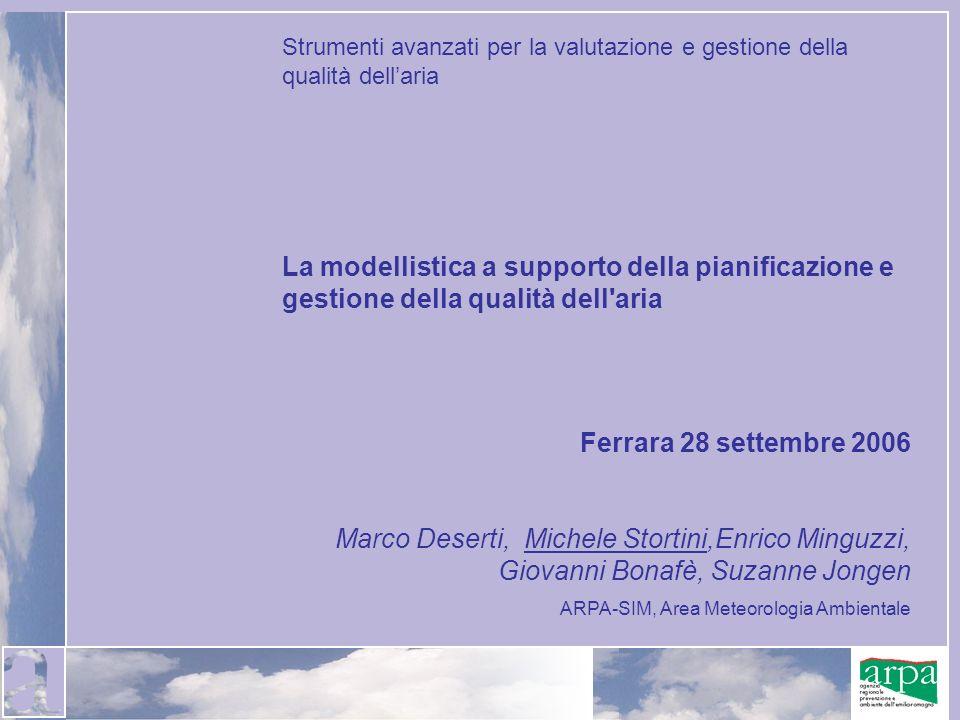 Strumenti avanzati per la valutazione e gestione della qualità dellaria La modellistica a supporto della pianificazione e gestione della qualità dell'