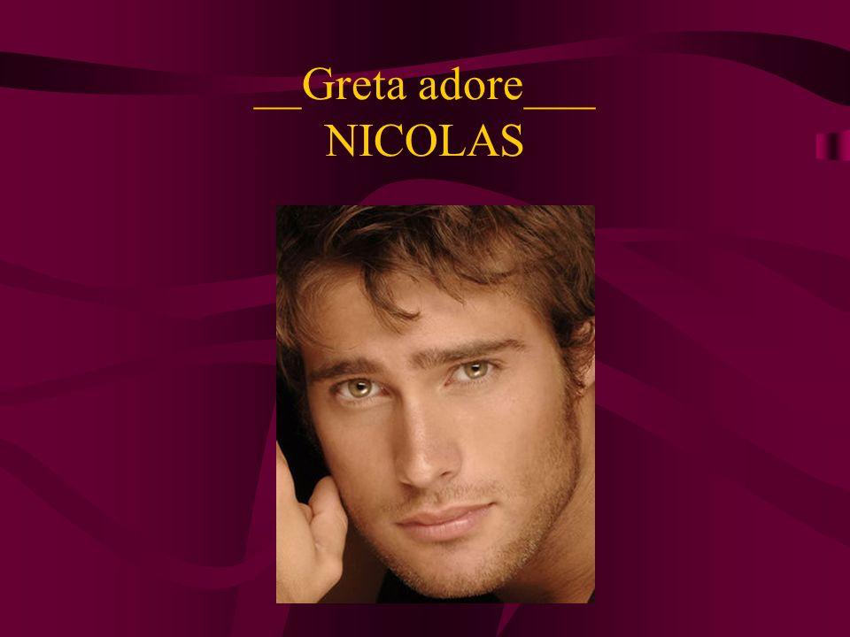 __Greta adore___ NICOLAS