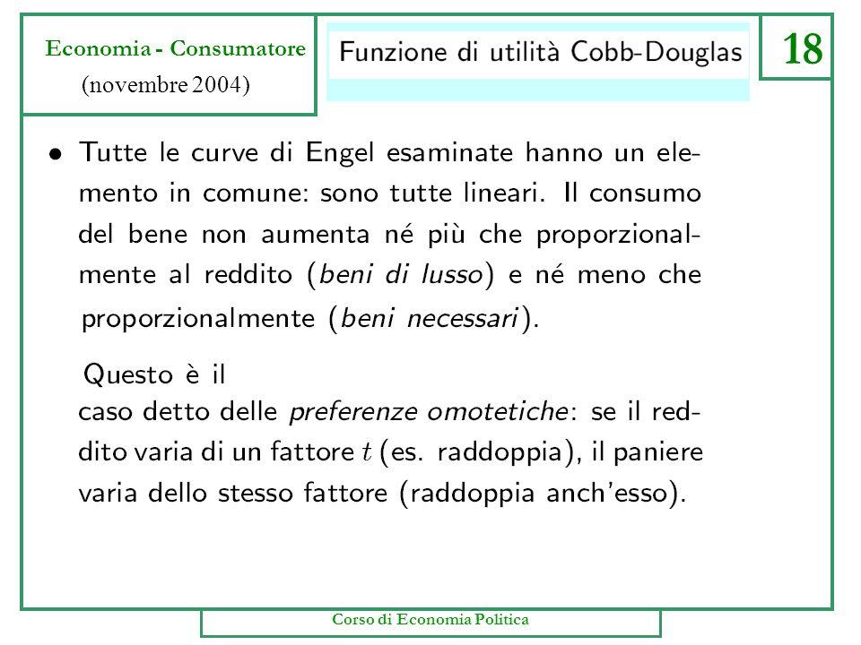 18 Economia - Consumatore (novembre 2004) Corso di Economia Politica
