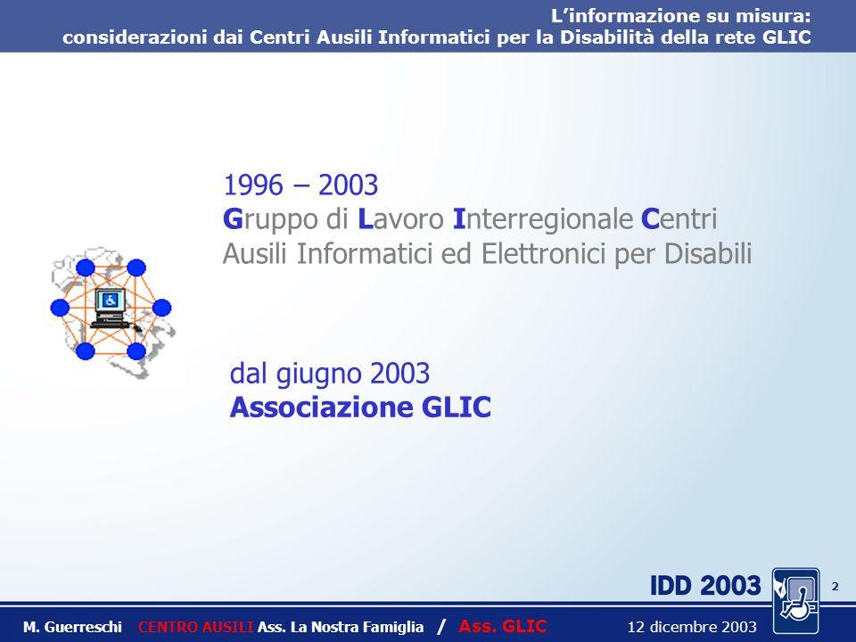 1 Linformazione su misura: considerazioni dai Centri Ausili Informatici per la Disabilità della rete GLIC M.