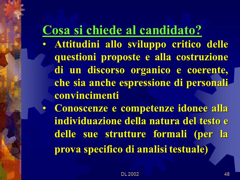 DL 200247 Cosa si chiede al candidato.