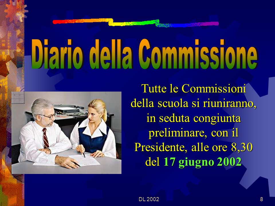 DL 20027 La terza prova è fissata per il 24 giugno 2002, secondo una scansione oraria da definirsi.