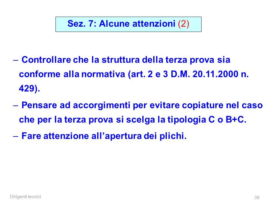Dirigenti tecnici 38 – Controllare che la struttura della terza prova sia conforme alla normativa (art.