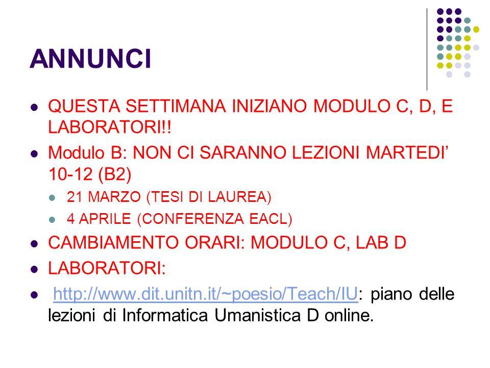 ANNUNCI QUESTA SETTIMANA INIZIANO MODULO C, D, E LABORATORI!.