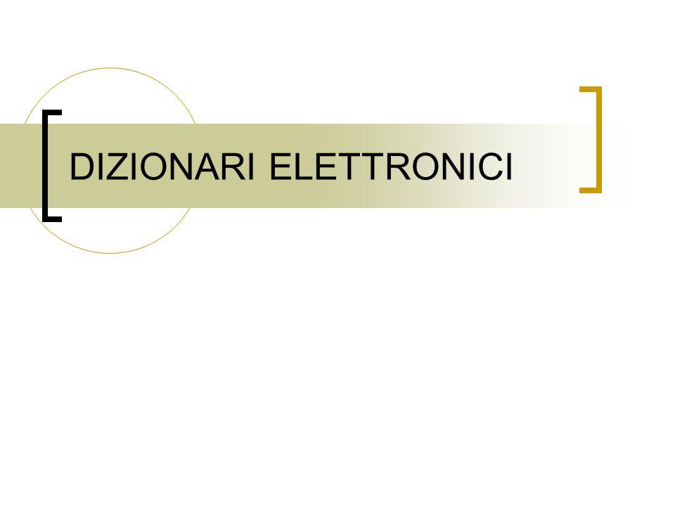 DIZIONARI ELETTRONICI