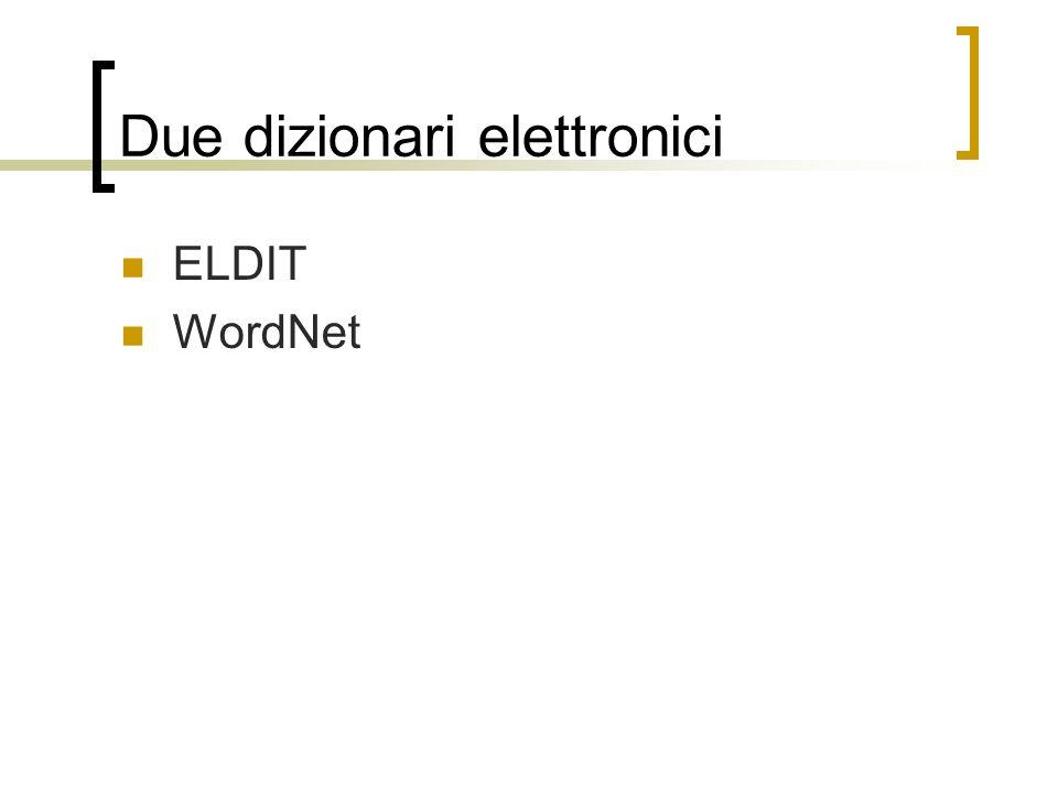 Due dizionari elettronici ELDIT WordNet