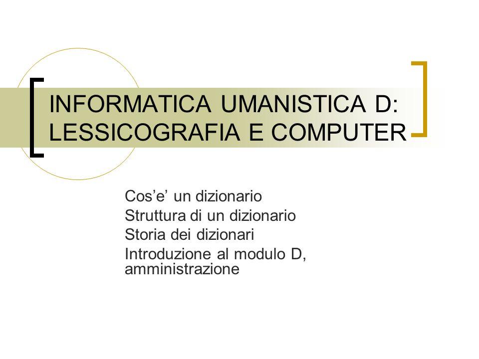 IL SITO WEB Le informazioni sul modulo D si possono trovare: http://www.dit.unitn.it/~poesio/Teach/IU Su DidatticaOnline (dalla settimana prossima)