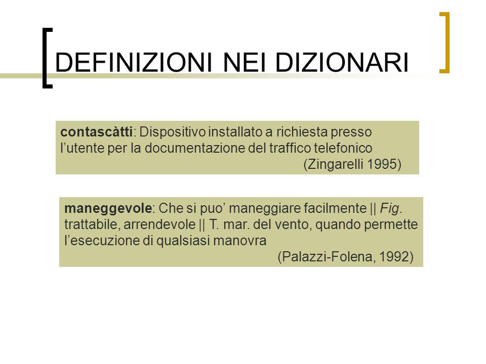 DEFINIZIONI NEI DIZIONARI contascàtti: Dispositivo installato a richiesta presso lutente per la documentazione del traffico telefonico (Zingarelli 199