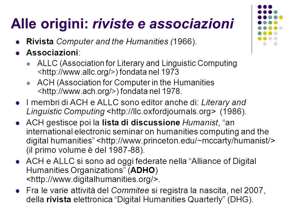 Alle origini: il markup SGML Fine degli anni ottanta: problematiche connesse con la rappresentazione digitale del testo tramite linguaggi specifici di codifica.