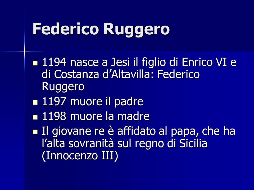Federico Ruggero 1194 nasce a Jesi il figlio di Enrico VI e di Costanza dAltavilla: Federico Ruggero 1194 nasce a Jesi il figlio di Enrico VI e di Cos
