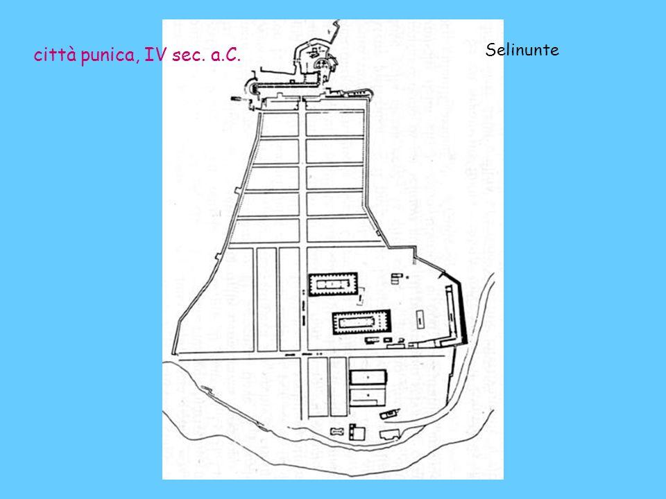 città punica, IV sec. a.C. Selinunte