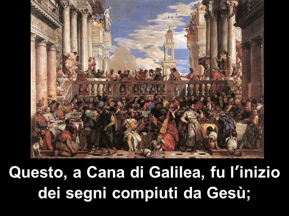 Matteo 3,1-12 Questo, a Cana di Galilea, fu linizio dei segni compiuti da Gesù;
