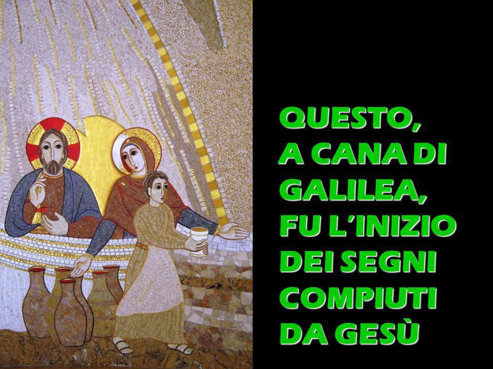 Matteo 3,1-12 QUESTO, A CANA DI GALILEA, FU LINIZIO DEI SEGNI COMPIUTI DA GESÙ