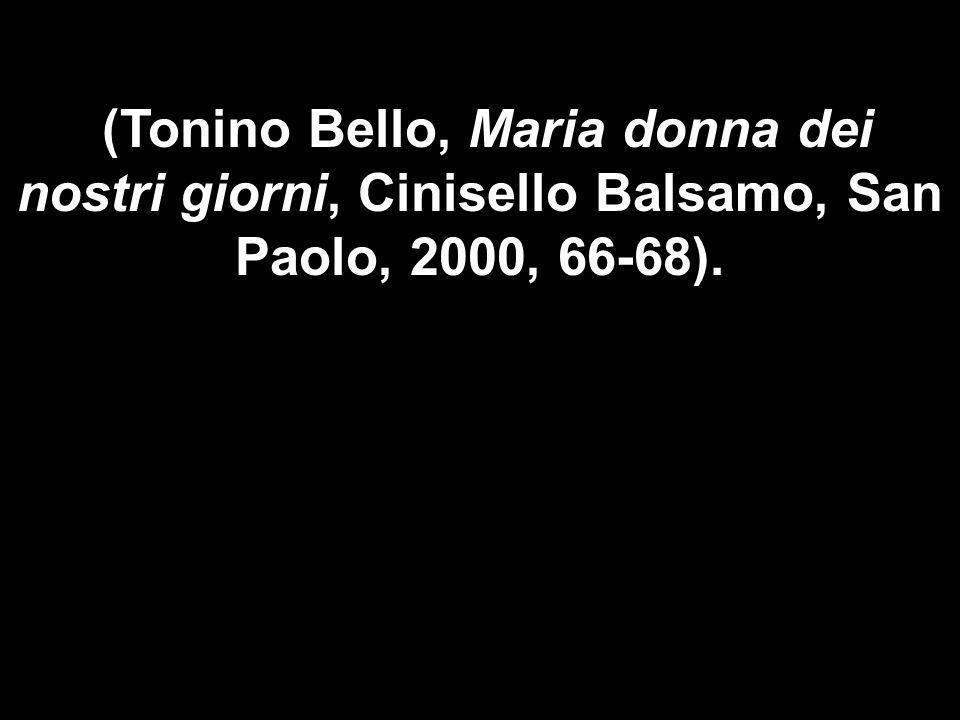 Matteo 3,1-12 (Tonino Bello, Maria donna dei nostri giorni, Cinisello Balsamo, San Paolo, 2000, 66-68).