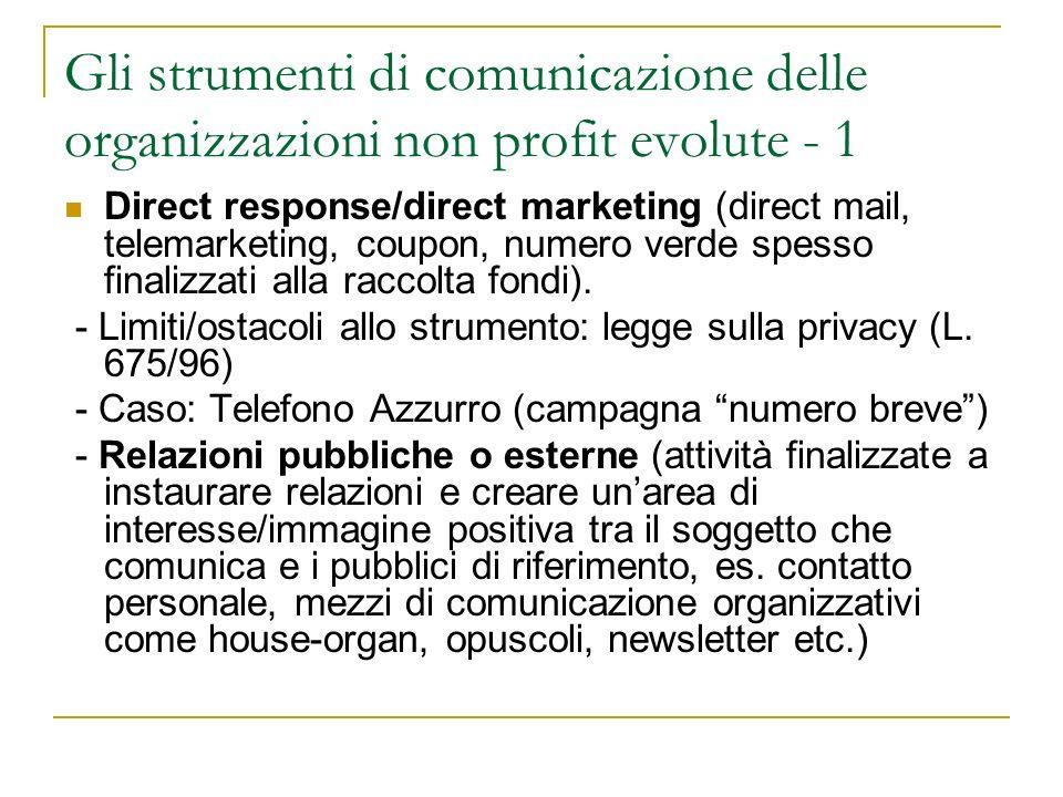 Gli strumenti di comunicazione delle organizzazioni non profit evolute - 2 Eventi speciali (sottocategoria delle relazioni pubbliche) caratterizzati da un arco temporale limitato e dal coinvolgimento dei media e di sponsor ( es.