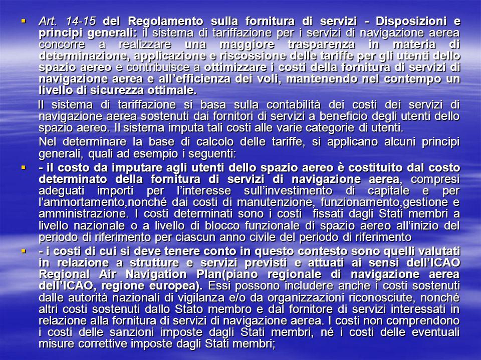 Art. 14-15 del Regolamento sulla fornitura di servizi - Disposizioni e principi generali: il sistema di tariffazione per i servizi di navigazione aere