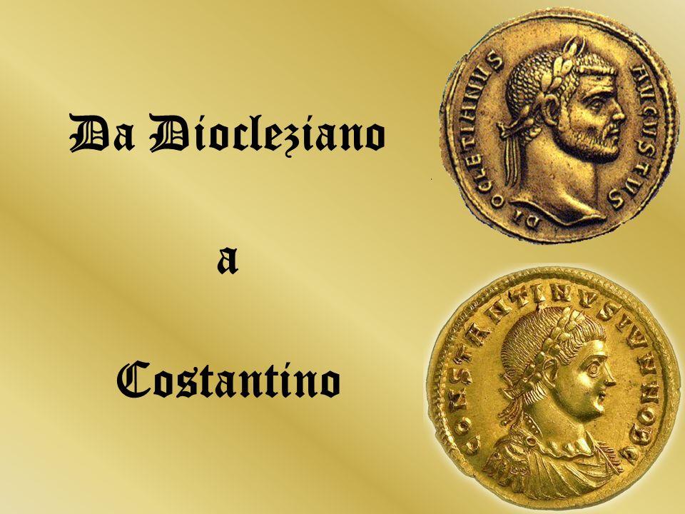 Introduzione Intorno al III sec Roma affronta un periodo di crisi, dovuto alle guerre civili e allinvasione dei barbari, quando Diocleziano salì al poter cercò di riordinare la situazione economica e politica dello stato.