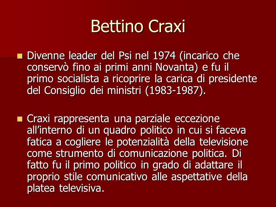 Bettino Craxi Divenne leader del Psi nel 1974 (incarico che conservò fino ai primi anni Novanta) e fu il primo socialista a ricoprire la carica di pre