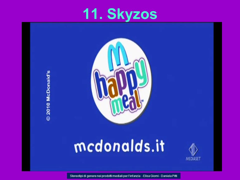 11. Skyzos Stereotipi di genere nei prodotti mediali per linfanzia - Elisa Giomi - Daniela Pitti
