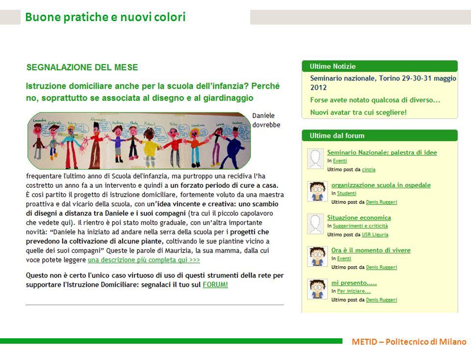 METID – Politecnico di Milano Buone pratiche e nuovi colori