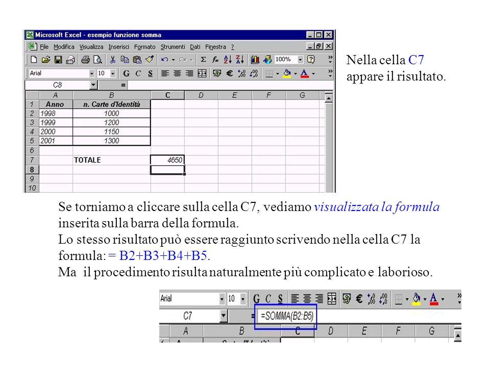 Selezioniamo, allora, la cella C7 e premiamo su Somma automatica facciamo clic sulla cella B2 trasciniamo (tenendo premuto il tasto sinistro del mouse