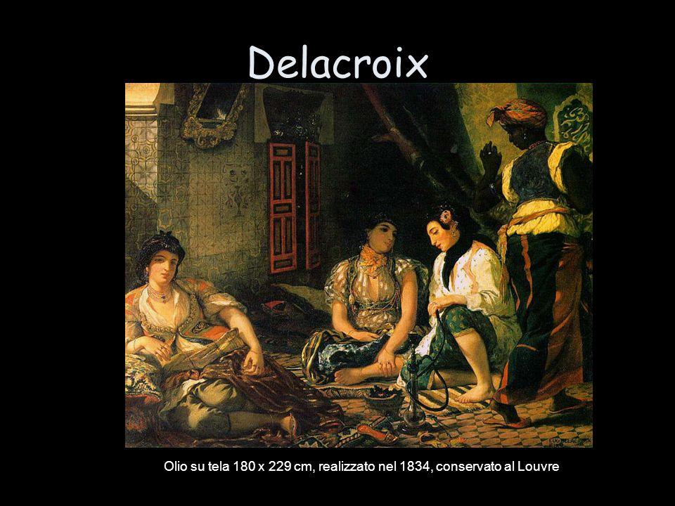 Delacroix Olio su tela 180 x 229 cm, realizzato nel 1834, conservato al Louvre