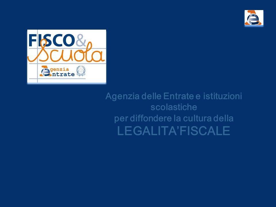 Agenzia delle Entrate e istituzioni scolastiche per diffondere la cultura della LEGALITAFISCALE