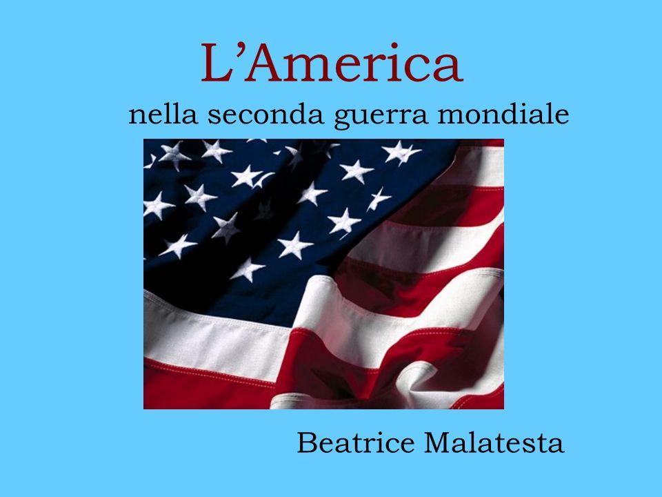 LAmerica nella seconda guerra mondiale Beatrice Malatesta
