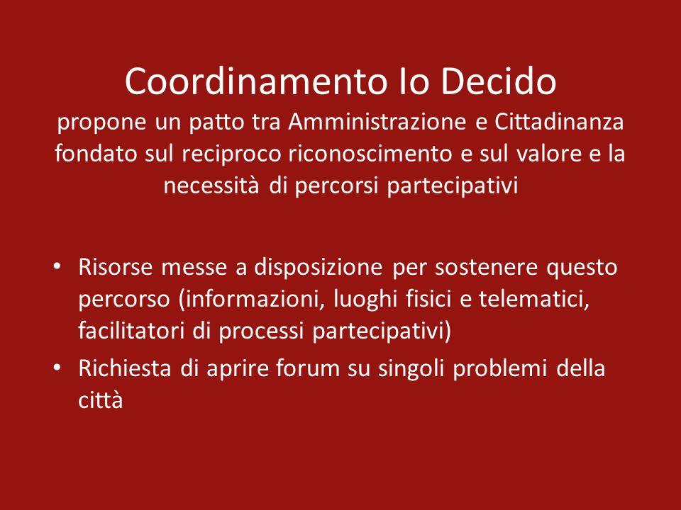 Coordinamento Io Decido propone un patto tra Amministrazione e Cittadinanza fondato sul reciproco riconoscimento e sul valore e la necessità di percor