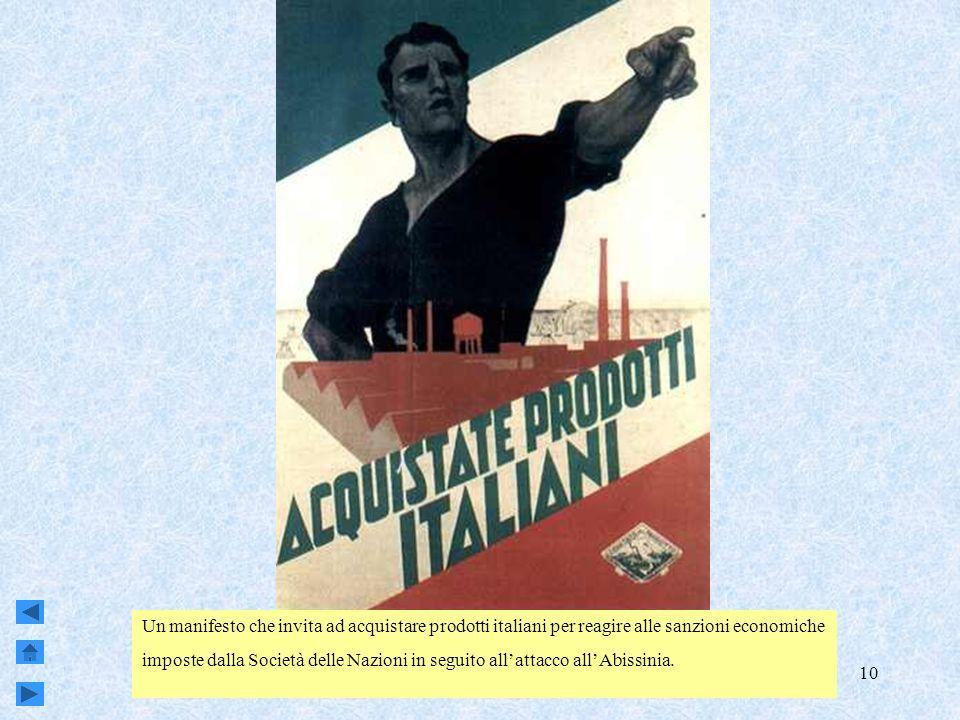 Genova, Sestri e Attilio Odero10 Un manifesto che invita ad acquistare prodotti italiani per reagire alle sanzioni economiche imposte dalla Società delle Nazioni in seguito allattacco allAbissinia.