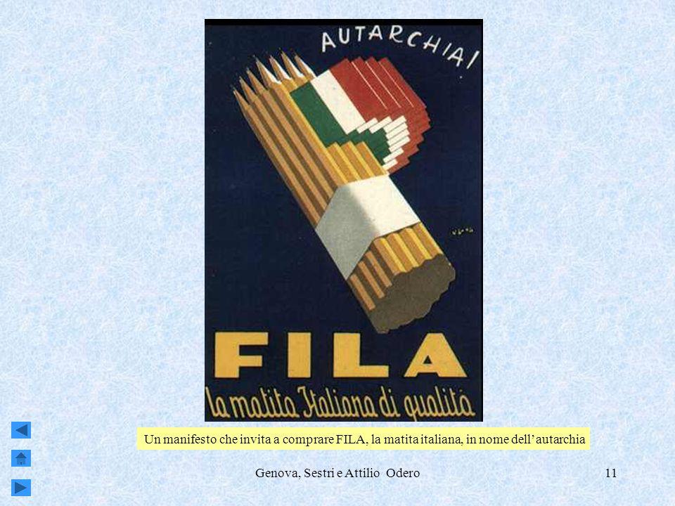 Genova, Sestri e Attilio Odero11 Un manifesto che invita a comprare FILA, la matita italiana, in nome dellautarchia