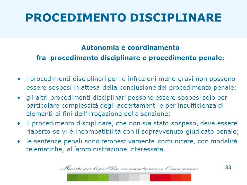 Autonomia e coordinamento fra procedimento disciplinare e procedimento penale: i procedimenti disciplinari per le infrazioni meno gravi non possono es