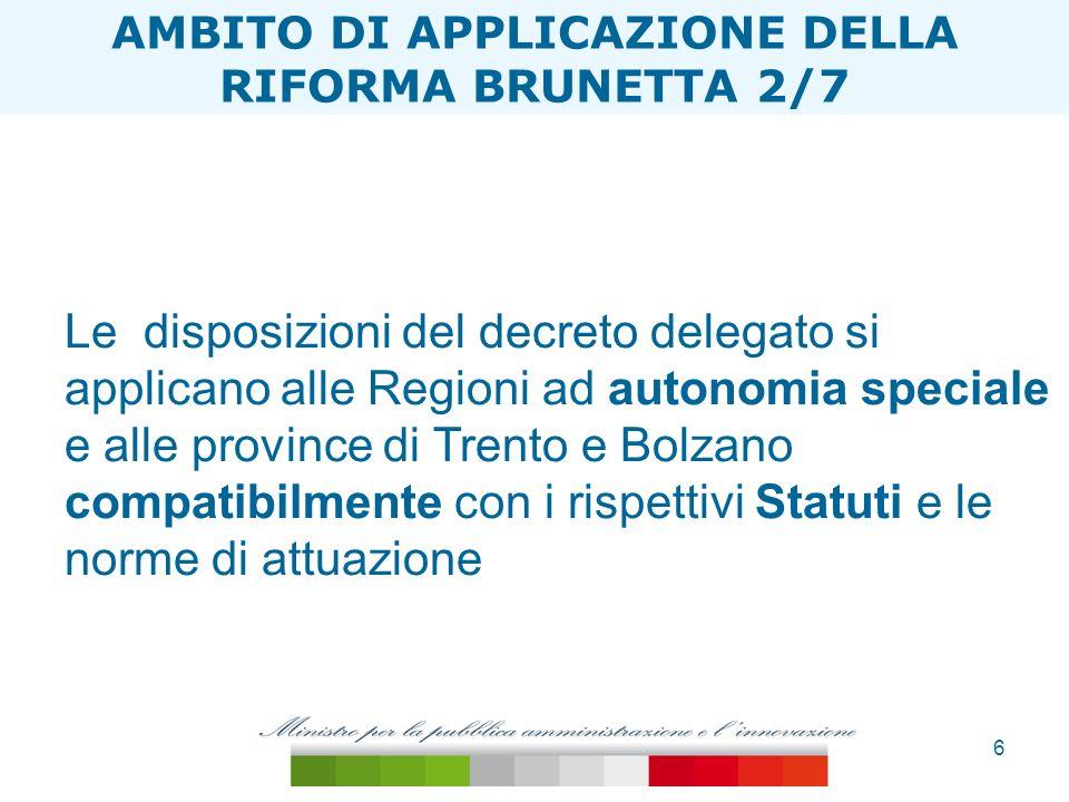 6 ESTENSIONE TAGLIA ONERI Le disposizioni del decreto delegato si applicano alle Regioni ad autonomia speciale e alle province di Trento e Bolzano com