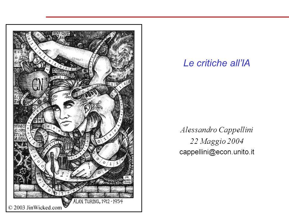 Le critiche allIA Alessandro Cappellini 22 Maggio 2004 cappellini@econ.unito.it