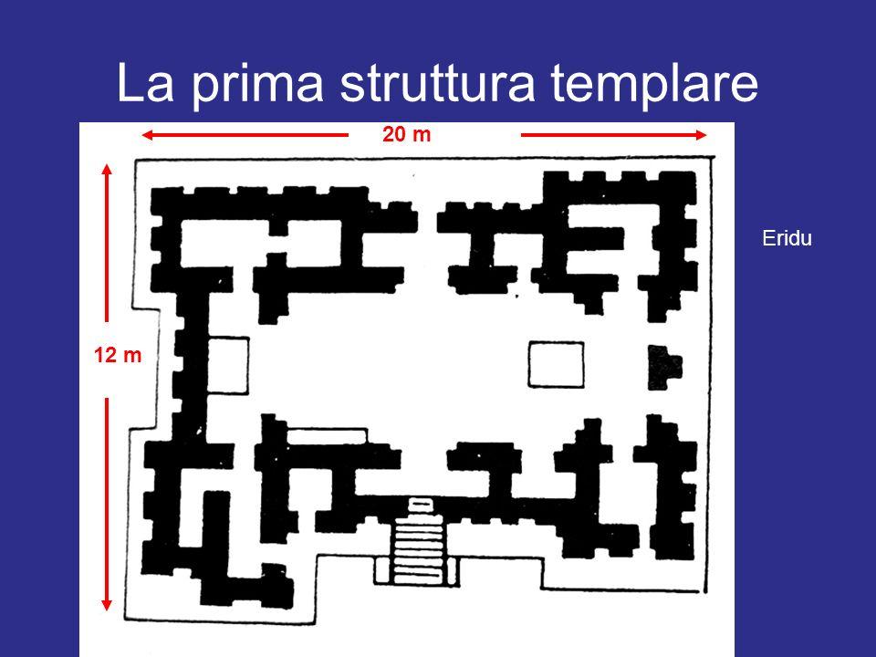 La prima struttura templare Eridu 20 m 12 m