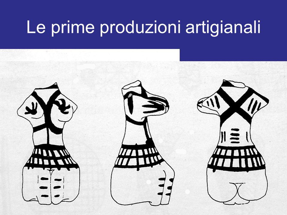 Le prime produzioni artigianali