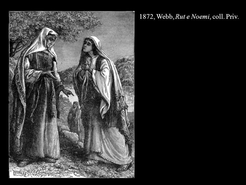 1872, Webb, Rut e Noemi, coll. Priv.