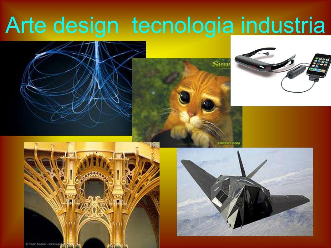 Arte design tecnologia industria