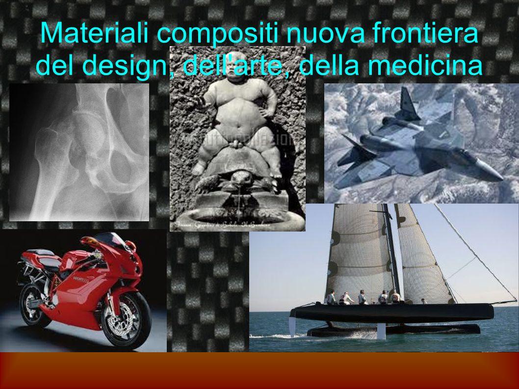 Materiali compositi nuova frontiera del design, dell'arte, della medicina