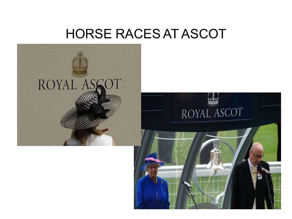 HORSE RACES AT ASCOT