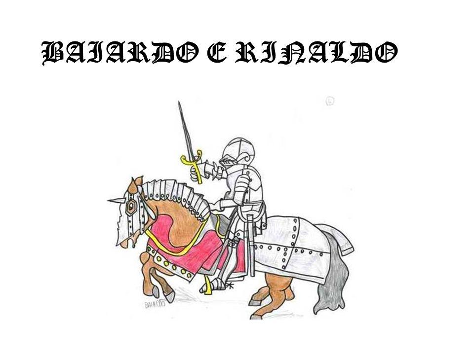 BAIARDO E RINALDO