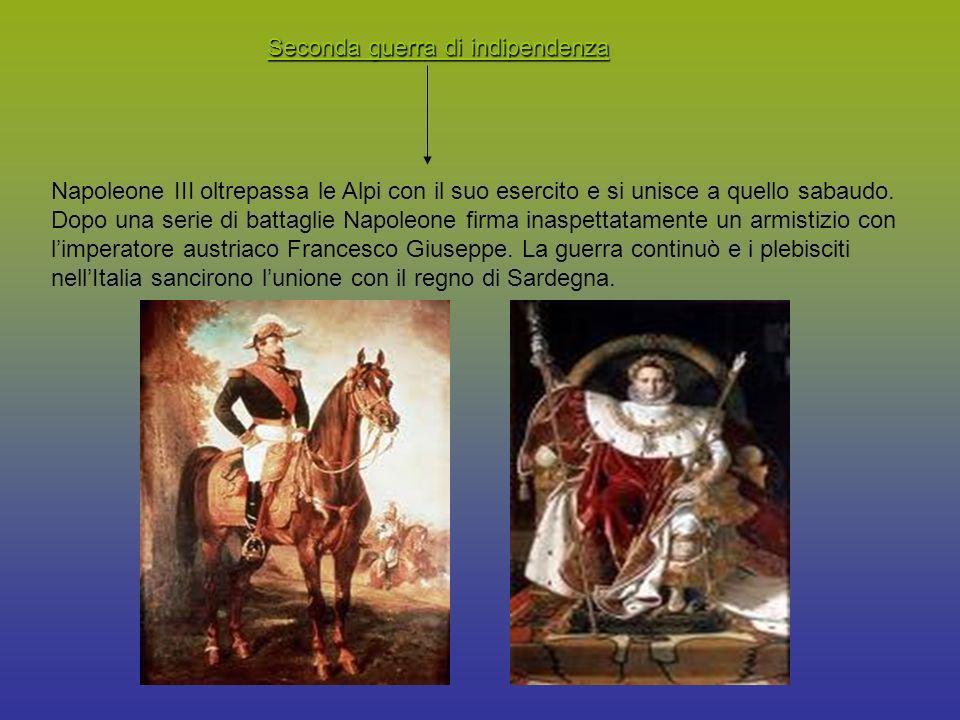 Seconda guerra di indipendenza Napoleone III oltrepassa le Alpi con il suo esercito e si unisce a quello sabaudo. Dopo una serie di battaglie Napoleon