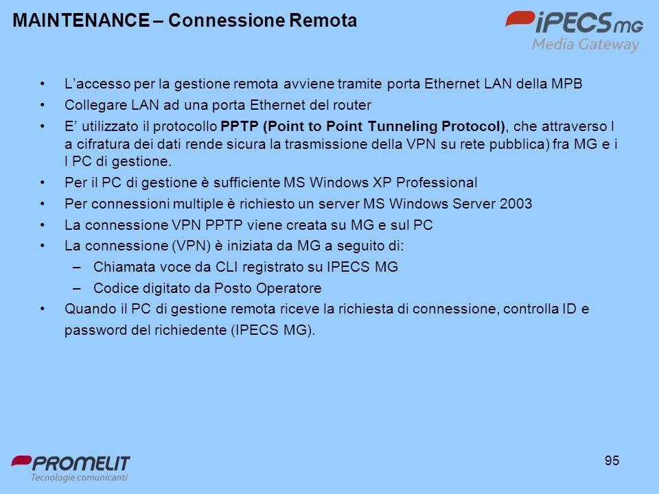 95 Laccesso per la gestione remota avviene tramite porta Ethernet LAN della MPB Collegare LAN ad una porta Ethernet del router E utilizzato il protoco