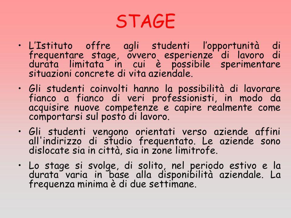 STAGE LIstituto offre agli studenti lopportunità di frequentare stage, ovvero esperienze di lavoro di durata limitata in cui è possibile sperimentare