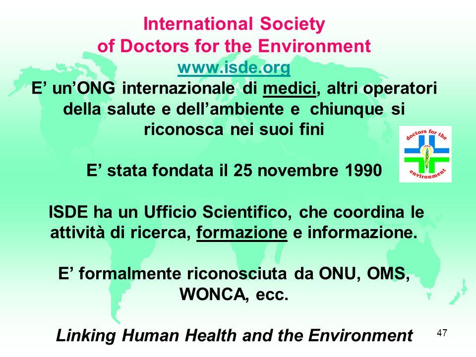 46 integrare ambiente e salute, ridurre le pressioni ambientali e misurare il miglioramento di salute! Lavorare per una sanità basata sulla prevenzion