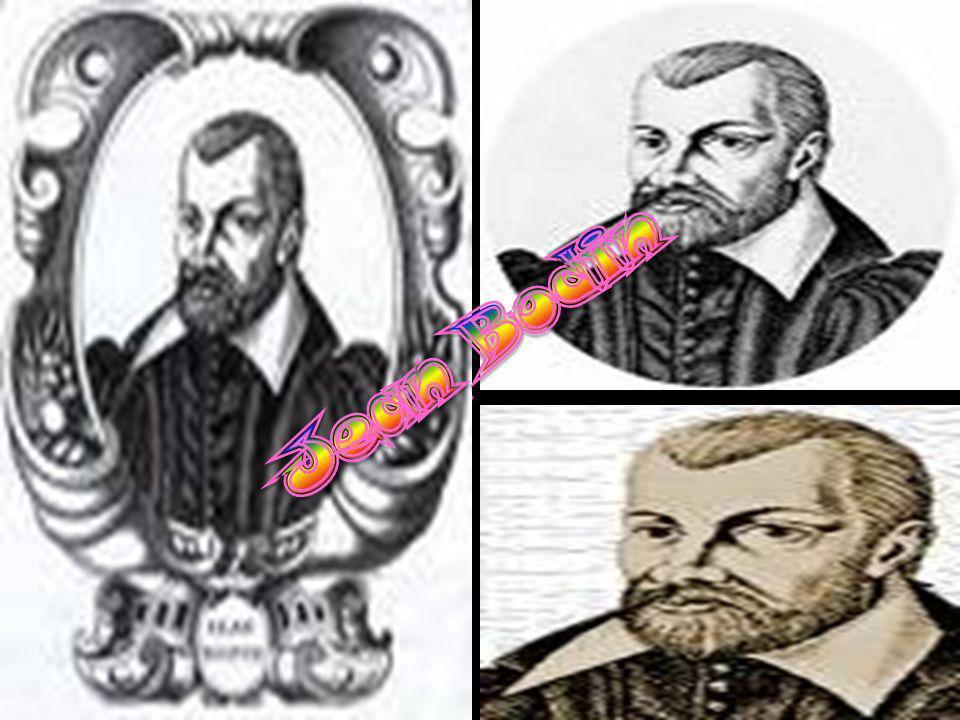 Il francese Jean Bodin nacque nel 1530.