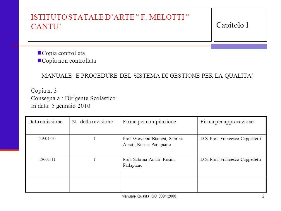 Manuale Qualità ISO 9001:20083 Capitolo 1 ISTITUTO STATALE DARTE F.