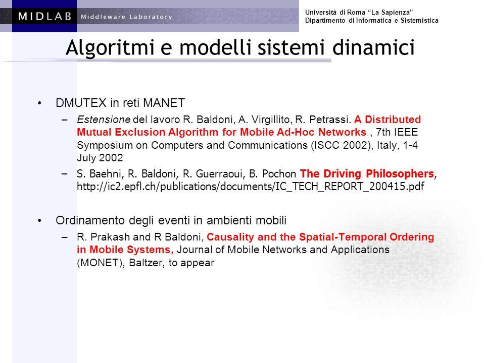 Università di Roma La Sapienza Dipartimento di Informatica e Sistemistica Algoritmi e modelli sistemi dinamici DMUTEX in reti MANET –Estensione del la