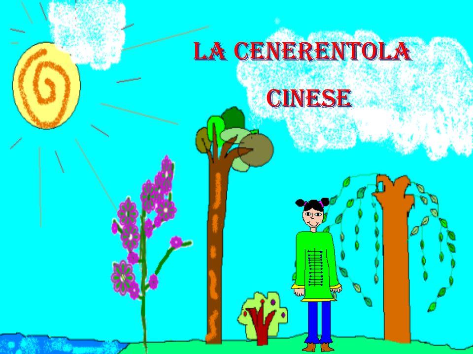 La Cenerentola CINESE La Cenerentola CINESE
