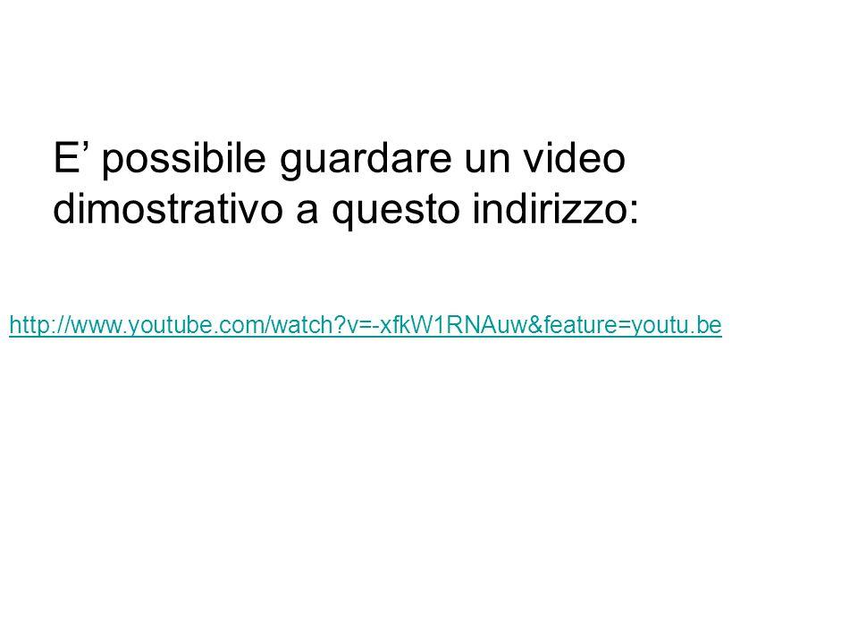 http://www.youtube.com/watch v=-xfkW1RNAuw&feature=youtu.be E possibile guardare un video dimostrativo a questo indirizzo: